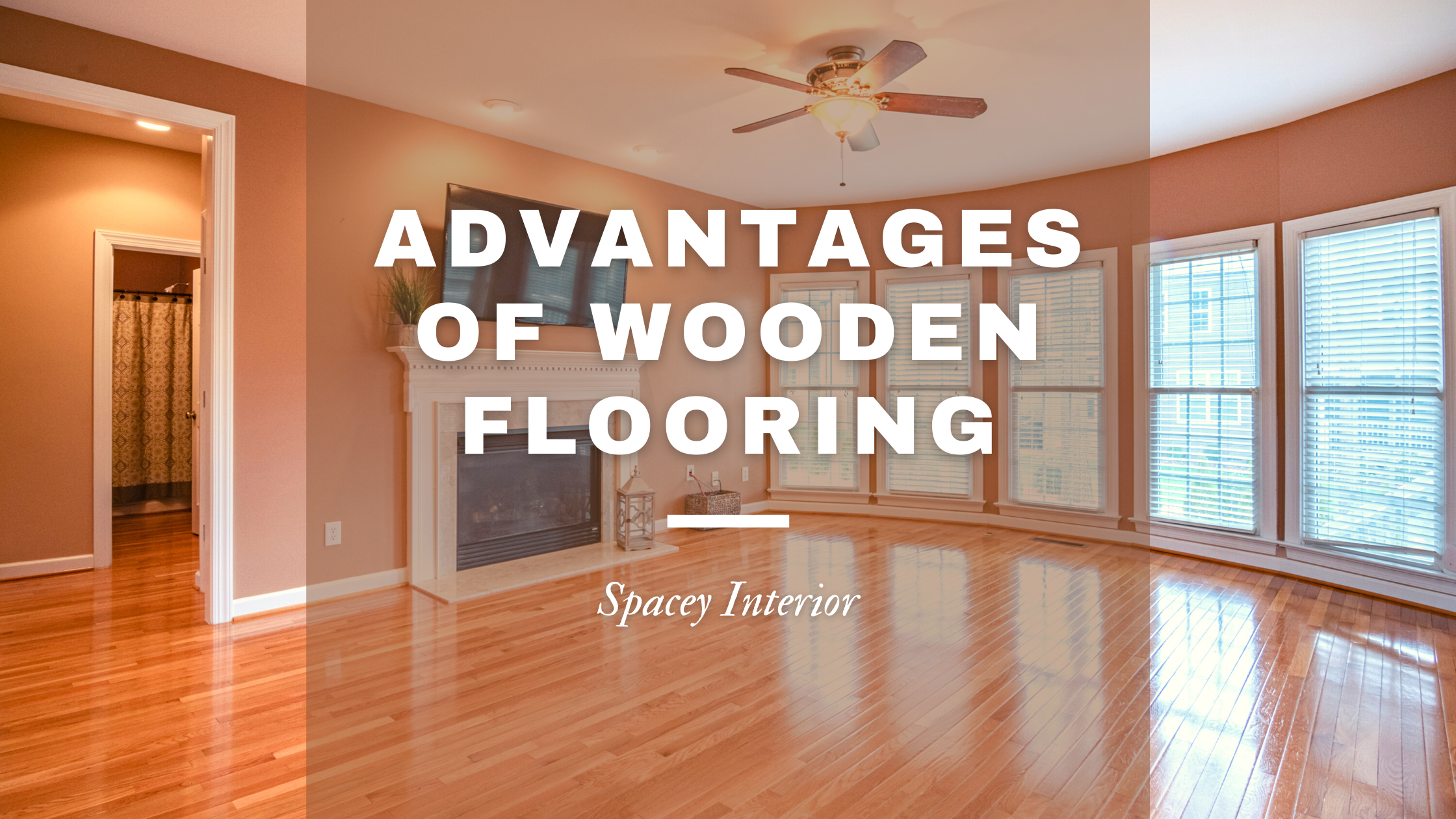 Advantages of wooden flooring